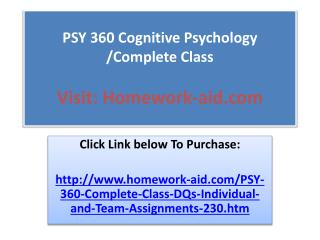 PSY 360 Cognitive Psychology /Complete Class