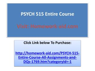 PSYCH 515 Entire Course