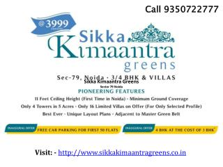 Sikka Kimaantra Greens Sector 79 Noida New Residential Proje