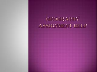 MyAssignmentHelp.Net: Learn Geography With An Ease.