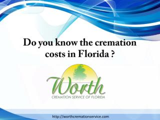 Do you know the cremation costs in florida