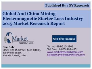 Global and China Mining Electromagnetic Starter Loss Industr