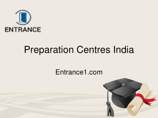 Entrance Exam Institutes India