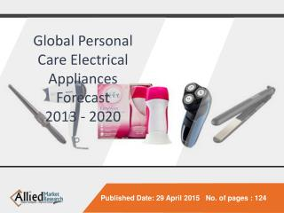 Personal Care Electrical Appliances Market Forecast 2020