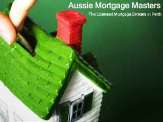 Aussie Mortgage Masters - The Licensed Mortgage Brokers in P