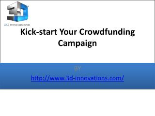 Kick-start Your Crowdfunding Campaign