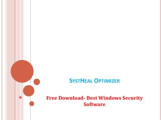 SystHeal  - Free Downloaded Best Windows Security Software