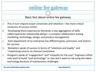 Offering a all -time facility online fee gateway system