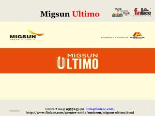 Migsun group is launching its new project named Migsun Ultim