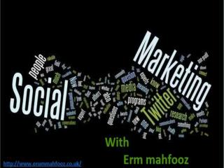 How to use social media formarketing purposeswithErumMahfooz