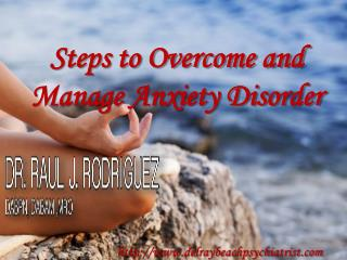 Steps to Overcome and Manage Anxiety Disorder