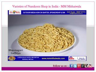 Varieties of Namkeen Shop in India - MM Mithaiwala