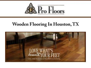 Wooden Flooring In Houston, TX
