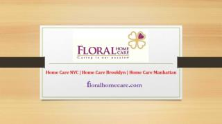 Home Care Bronx | Home Care Queens | Floral Home Care