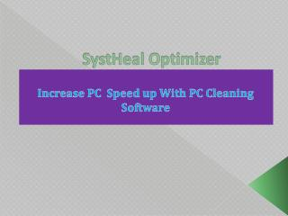 SystHeal Optimizer - Increase PC Speed up With PC Cleaning