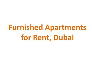 Furnished Apartments for Rent in Dubai