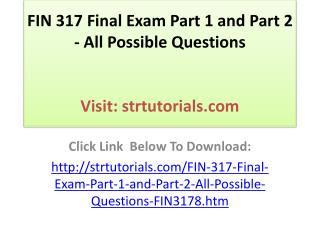 FIN 317 Final Exam Part 1 and Part 2 - All Possible Question