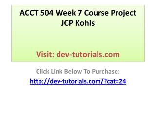 ACCT 504 Week 7 Course Project JCP Kohls