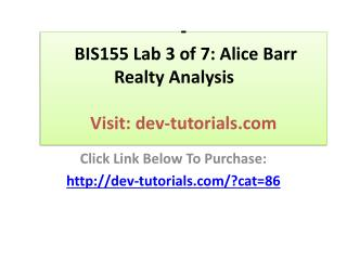 BIS155 Lab 3 of 7: Alice Barr Realty Analysis