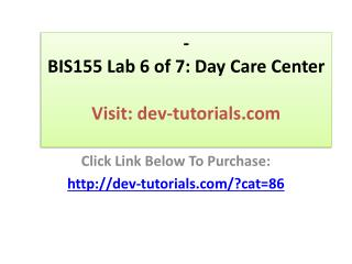 BIS155 Lab 6 of 7: Day Care Center