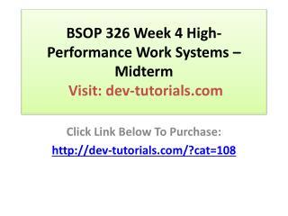 BSOP 326 Week 4 High-Performance Work Systems – Midterm