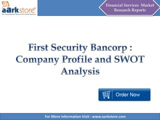Aarkstore - First Security Bancorp : Company Profile