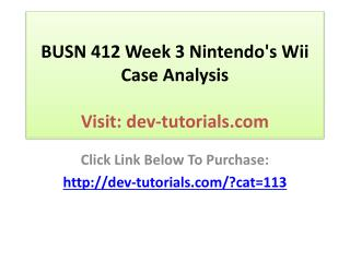 BUSN 412 Week 3 Nintendo's Wii Case Analysis