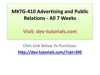 MKTG-410 Advertising and Public Relations - All 7 Weeks Disc