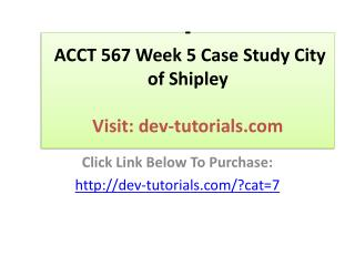 ACCT 567 Week 5 Case Study City of Shipley