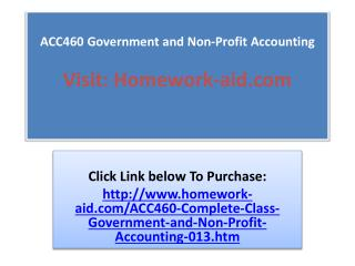 ACC460 Government and Non-Profit Accounting