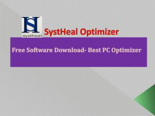 SystHeal Optimizer- Free Download Best PC Optimizer