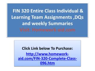 FIN 320 Entire Class Individual & Learning Team Assignments