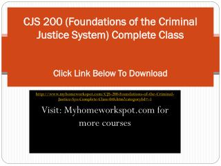 CJS 200 (Foundations of the Criminal Justice System) Complet