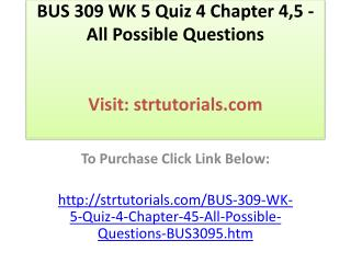 BUS 309 WK 4 Quiz 3 Chapter 3 - All Possible Questions