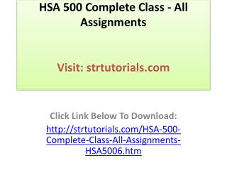 HSA 500 Complete Class - All Assignments