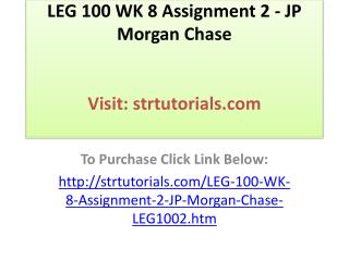LEG 100 WK 8 Assignment 2 - JP Morgan Chase