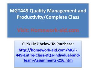 MGT449 Quality Management and Productivity/Complete Class