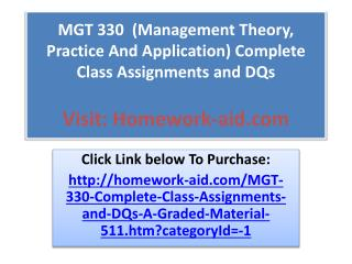 MGT 330 (Management Theory, Practice And Application) Compl