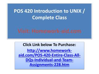 POS 420 Introduction to UNIX / Complete Class