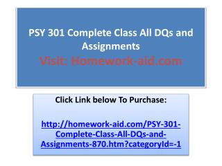 PSY 301 Complete Class All DQs and Assignments