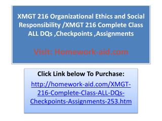 XMGT 216 Organizational Ethics and Social Responsibility /XM