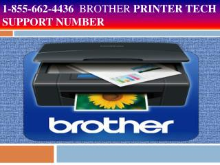 Helpline 1 855 662 4436 Brother Printer Tech Support number
