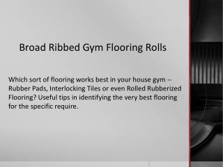 Broad Ribbed Gym Flooring Rolls