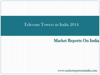Telecom Towers in India 2014