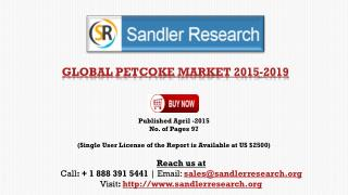 Forecasts & Analysis on Global Petcoke  Market 2019