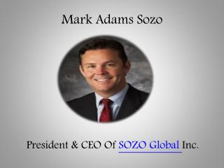 Mark Adams Sozo Global