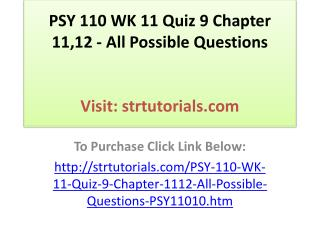 PSY 110 WK 11 Quiz 9 Chapter 11,12 - All Possible Questions