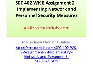 SEC 402 WK 8 Assignment 2 - Implementing Network and Personn