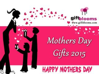 Top Mothers Day Gifts Ideas 2015