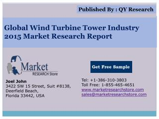 Global Wind Turbine Tower Industry 2015 Market Research Repo